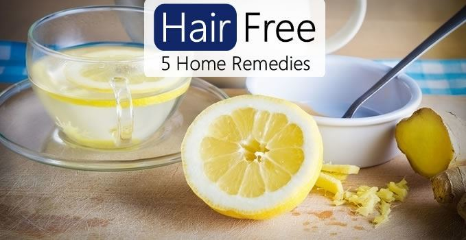5 Home Remedies for Fast Hair Removal at Home - Hair Free Life