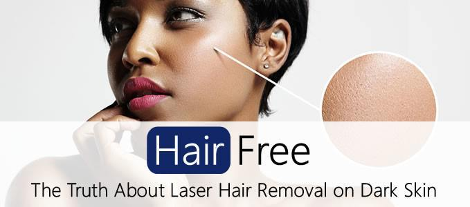 The Truth About Laser Hair Removal On Dark Coloured Skin