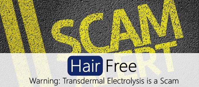 Scam Warning: Transdermal Electrolysis without a Needle