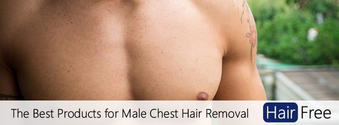 Round Up Of The Best Products For Male Chest Hair Removal