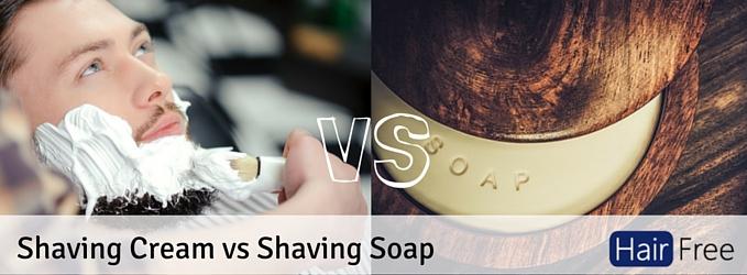 Shaving Cream Vs Shaving Soap Which Is Best Hair Free Life