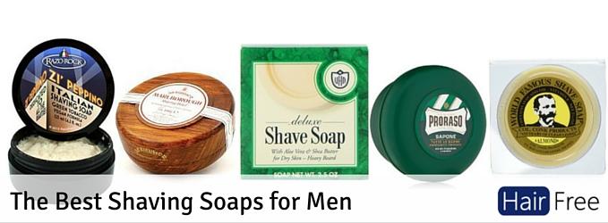 The Best Shaving Soaps For Men Hair Free Life