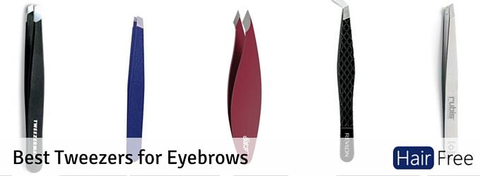 Best Tweezers for Eyebrows - Hair Free Life