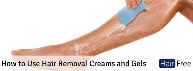 How To Use Hair Removal Creams And Gels Hair Free Life