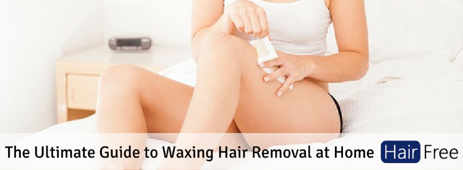 The Ultimate Guide To Waxing Hair Removal At Home Hair
