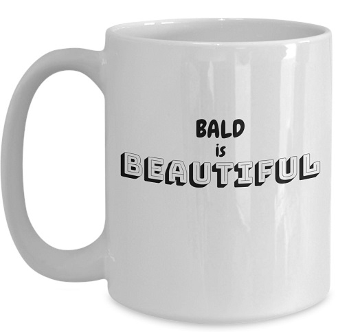 Bald is Beautiful Coffee Mug